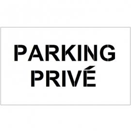 """Pochoirs """"Parking privé"""" pour marquage au sol"""