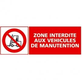Zone interdite aux véhicules de manutention