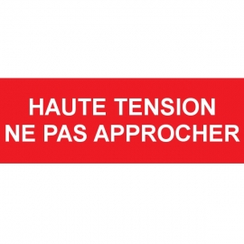 Haute tension - Ne pas approcher