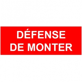 Défense de monter