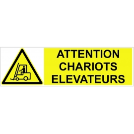 Attention Chariots Elévateurs