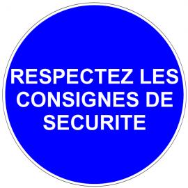 Respectez les consignes de sécurité