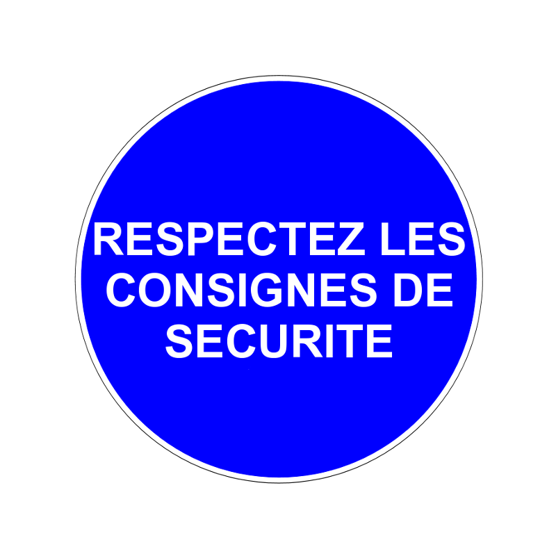 Respectez les consignes de s curit - Respecter les consignes de securite ...