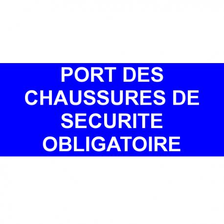 Port des chaussures de s curit obligatoire - Port des lunettes de securite obligatoire ...