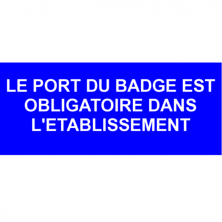 Le port du badge est obligatoire dans l 39 tablissement for Le ramonage est il obligatoire