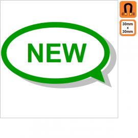 """Magnet 30x30mm nouveau """" New """""""